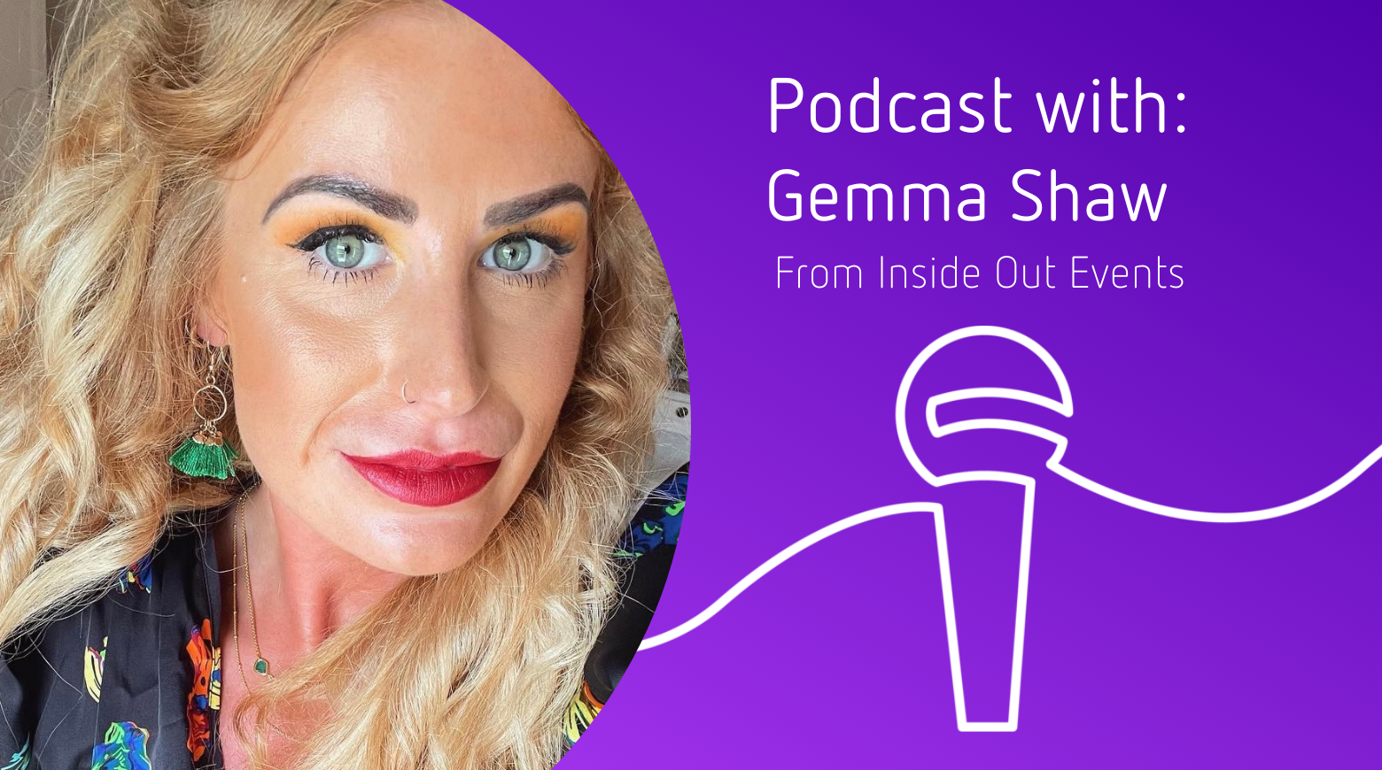 How to stand out at live events? Podcast with Gemma Shaw